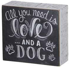 #Chalk #Art #Sign. All you need is love... and a dog.