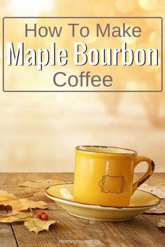 Mention the words maple and bourbon to most people and they get an ear-to-ear grin.You're probably grinning right now.On their own, each of these flavors is spectacular – put them together with coffee and my oh my, what a wonderful day. Coffee Type, Coffee Is Life, Coffee Creamer, Coffee Mugs, Coffee Shop, Alcoholic Coffee Drinks, Beverages, Types Of Coffee Beans, Best Travel Coffee Mug