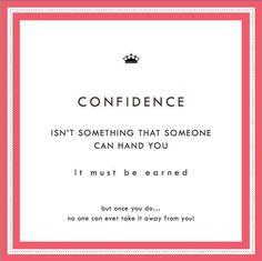 Confidence!!
