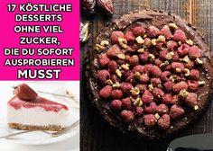 17 köstliche Desserts ohne viel Zucker, die Du sofort ausprobieren musst