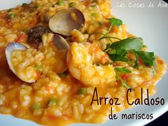 Cocina Española. Arroz caldoso de Mariscos. Spanish Dishes, Spanish Food, Spanish Recipes, Rice Recipes, Great Recipes, Food N, Food And Drink, Good Carbs, Cooking Challenge