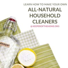 Making homemade all-natural cleaning projects was a logical first step to eliminate toxins and chemicals from my home. Plus I love to follow recipes, which is all that is really involved in making your own cleansers!