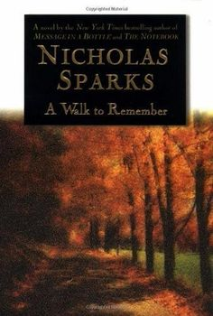 A Walk to Remember - Nicholas Sparks. My favorite Nicholas Sparks book! (Not the movie though). I enjoyed it well enough, but definitely did not do the book justice. I Love Books, Great Books, Books To Read, My Books, Amazing Books, Read Box, Story Books, Nicholas Sparks Books, Walk To Remember