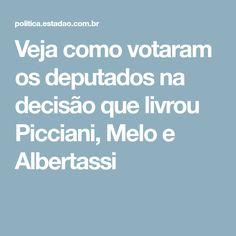 Veja como votaram os deputados na decisão que livrou Picciani, Melo e Albertassi