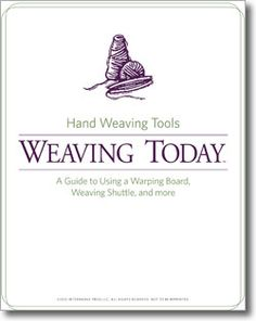 free e-book: Learn which weaving equipment is used for what aspects of weaving