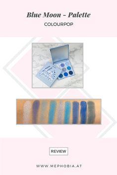 """Swatches der """"Blue Moon""""-Palette von Colourpop. Review inkl. Tragebilder und Tipps zum Schminken mit blauen Lidschatten findet ihr auf meinem Blog!  #blueeyeshadow #blau #blue #bluemakeup #beautyblogger #colourpop #review #eyeshadow #lidschatten #eyeshadowpalette #monochromatic #monochrom Colour Pop, Monochrom, Blue Moon, Swatch, Blue, Tips, Pictures, Color Pop, Full Moon"""