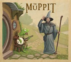 Muppets Tolkien Mashup by *andyjhunter    In honor of Jim Henson, wizard of puppetry.