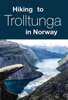 A Guide for hiking to Trolltunga in Norway. How to hike to Trolltunga with kids. Where to stay, where to park, what to expect.