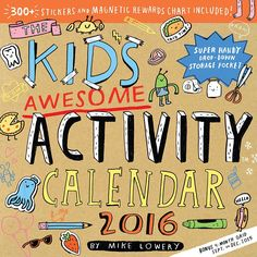 The Kids Awesome Activity 2016 Wall Calendar | $14.99 | This is the colorful and completely interactive activity calendar for girls and boys, designed to spark creativity and celebrate the joy of DIY. Each month, the Kid's Awesome Activity Calendar delivers a lively--but unfinished--scene rife with artistic possibility. Kids will be inspired to make it their own through coloring, drawing, and decorating with over 300 included stickers.