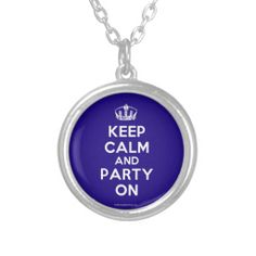 """Keep Calm and Party On"" silver-plated necklace. Give the Gift of Quote Necklaces and Other Quote Jewelry Ribbon Necklace, Dog Tag Necklace, Jewelry Quotes, Awareness Ribbons, Cancer Awareness, Jewel Box, Lilacs, Fashion Necklace, Mauve"