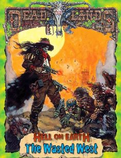 DadoDemente: Deadlands Hell on Earth: Wasted West