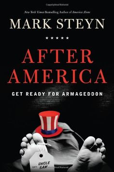 Bestseller Books Online After America: Get Ready for Armageddon Mark Steyn $11.98