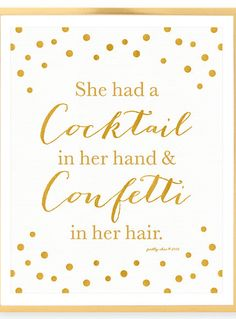 She Had A Cocktail In Her Hand And Confetti In Her Hair Print   Happy Hour    Gold Glitter   Bar Sign   Bachelorette