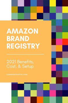 2021 Amazon Brand Registry benefits, cost & setup. Amazon Brand Registry, Amazon Advertising, amazon selling, fba amazon, amazon selling fba #amazonsellingfba #fbaamazonseller #amazonselling #SEO #AmazonSEO Amazon Seo, Sell On Amazon, Amazon Advertising, Amazon Seller, Digital