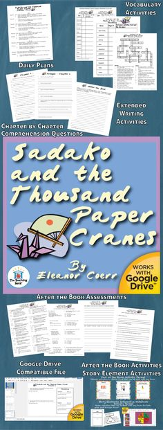 Sadako and the Thousand Paper Cranes Novel Study is a Common Core Standard aligned book unit to be used with Sadako and the Thousand Paper Cranes by Eleanor Coerr.This download contains both a printable format as well as a Google Drive™ compatible format.