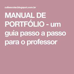 MANUAL DE PORTFÓLIO - um guia passo a passo para o professor