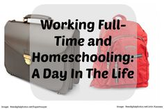 Day-In-The-Life: Working Full-Time and Homeschooling - Our Small Hours