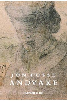 Jon Fosse, Andvake