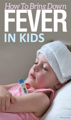 Simple And Effective Ways To Bring Down Fever In Kids Without Medication #kids #health