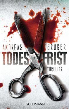 Todesfrist: Thriller Maarten S. Sneijder und Sabine Nemez, Band 1: Amazon.de: Andreas Gruber: Bücher