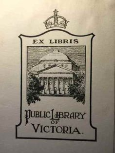 bookplate for the Pubic Library of Victoria [Australia] depicts domed library building with crown on top of border