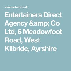 Entertainers Direct Agency & Co Ltd, 6 Meadowfoot Road, West Kilbride, Ayrshire