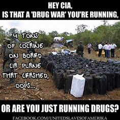 CIA Running Drugs - 4 tons of cocaine on board CIA plane that crashed. OOPS! .............yes dealing drugs...but that is not making enough money for them anymore....NOW they are ordered to SELL PEOPLE and ALIEN HYBRIDS inside the LinkedIn internet site various groups .