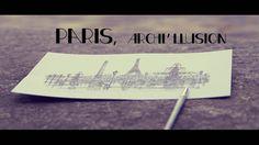 Paris, Archi'llusion