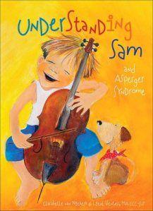 Understanding Sam and Asperger Syndrome.