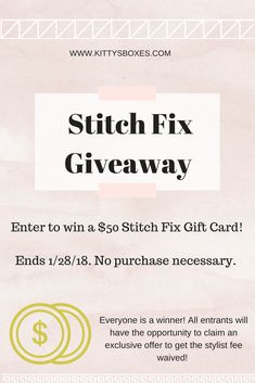Enter to win $50 to Stitch Fix! Giveaway ends 1/28/18. Everyone wins, too! All entrants can sign up using my link to get the Stitch Fix styling fee waived! Pay $0 to try Stitch Fix! The amazing offer ends 1/28/18. Hurry! - kittysboxes.com - #stitchfix #stitchfixinfluencer #giveaway #contest #sweepstakes #win #tryitfree #free #giftcard