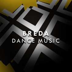 All Best Know Dance Music Tracks by DJs, Producers & Artists From Breda City (NL) in One Spotify Playlist