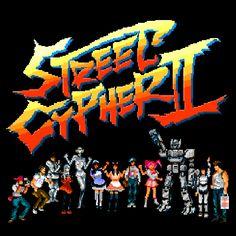 STREET CYPHER 2