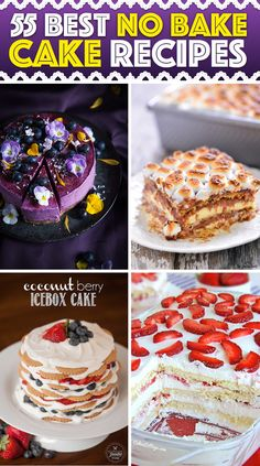 55 Best No Bake Cake Recipes Making Summers A Treat To Remember! #nobake #cake #recipes