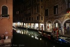 facile et beau - Gusta: Venedig Teil 11: bei Nacht