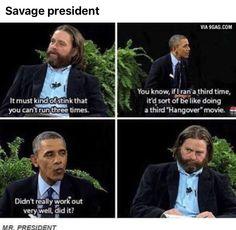 Savage President :D