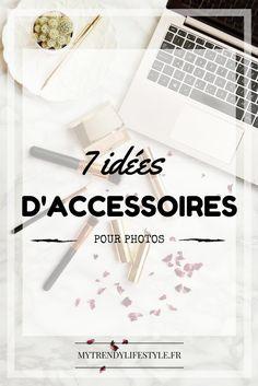 7 idées d'accessoires pour photos