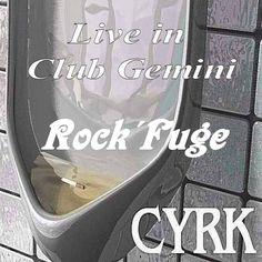CYRK - Rock´Fuge