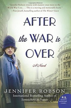 After the War Is Over: A Novel by Jennifer Robson http://www.amazon.com/dp/0062334638/ref=cm_sw_r_pi_dp_Och5ub1DSTP8H