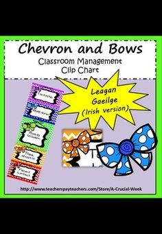 Classroom management clip chart(IN IRISH, AS GAEILGE) - ch Irish Language, Primary School, Kid Names, Classroom Management, Teaching Resources, Chevron, Chart, Bows, Writing