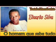 Eduardo Silva  (O homem que sabe tudo)  CD Completo