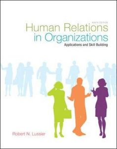 Human Relations In Organizations Applications And Skill Building 9th Edition Used Book Good