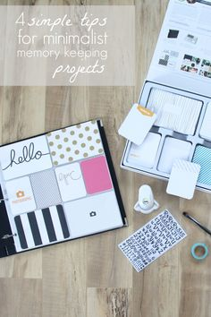 4 Simple Tips for Minimalist Memory Keeping Projects