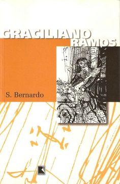 S. Bernardo - Graciliano Ramos