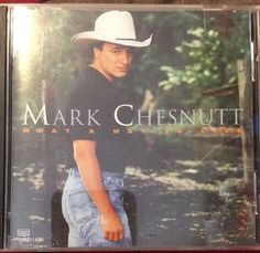 MARK CHESNUTT: What a Way to Live by Mark Chesnutt (CD, Sep-1994, Decca)  | eBay