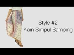 Cara Memakai Kain Simpul Samping [Video Tutorial] - YouTube