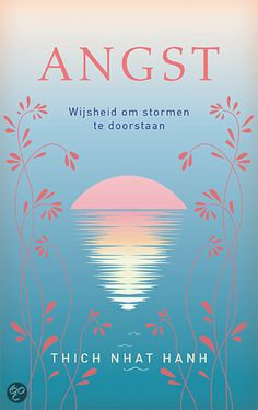 Angst - Thich Nhat Hanh - geen ebook in de bieb helaas. Good Books, Books To Read, Zen Master, Buddha Zen, Thich Nhat Hanh, Mindful Living, Book Lists, Great Quotes, Search Engine