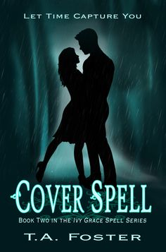 Book Two in the Ivy Grace Spell Series