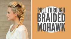 How to: Faux Mohawk Pull through Braid