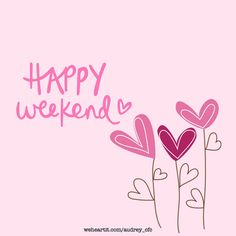 ©audrey_cfc happy weekend shared by Audrey ️ Happy Friday, Happy Saturday Quotes, Happy Weekend Images, Friday Quotes Humor, Monday Morning Quotes, Good Day Quotes, Fun Quotes, Sunday Morning, Bon Weekend