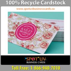 No.1 Quality 100% Recycle Cardstock Business Cards https://www.spotuvbusinesscards.ca/recycle-cardstock OR  call:  1-866-940-7010 or 905-761-7010